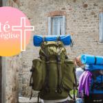 Des idées de vacances en Eglise pour cet été !