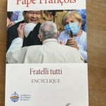 « Fratelli Tutti » : la 3ème encyclique du pape François sur la fraternité et l'amitié sociale