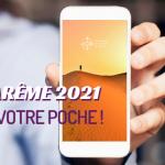 Le Carême 2021 dans votre poche !